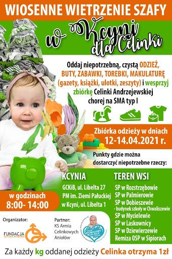 Plakat przedstawia zdjęcie Celinki i informację jakie rzeczy można oddać w czasie zbiórki zabawek, odzieży w gminie Kcynia w dniach 12-14 kwietnia 2021 r.